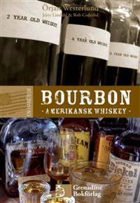 En handbok bourbon : amerikansk whiskey