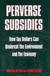 Perverse Subsidies