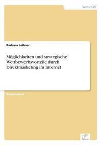 Moglichkeiten Und Strategische Wettbewerbsvorteile Durch Direktmarketing Im Internet