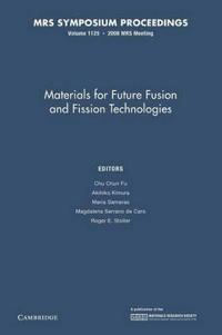 MRS Proceedings Materials for Future Fusion and Fission Technologies