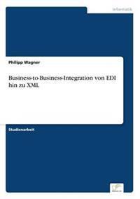Business-To-Business-Integration Von EDI Hin Zu XML