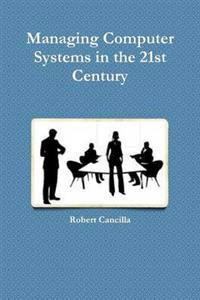 Managing Computer Systems in the 21st Century