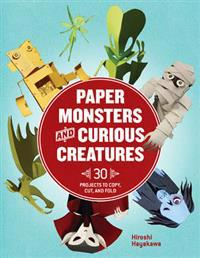 Paper Monsters & Curious Creatures
