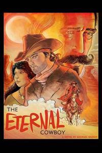 The Eternal Cowboy: Book 1