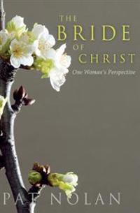 The Bride of Christ: One Woman's Perspective