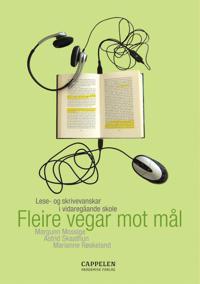Fleire vegar mot mål - Margunn Mossige, Astrid Skaathun, Marianne Røskeland   Inprintwriters.org