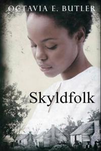 Skyldfolk - Octavia E. Butler | Ridgeroadrun.org