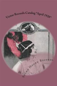 "Victor Records Catalog ""April 1920"""