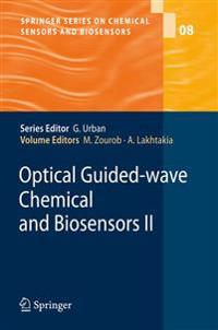 Optical Guided-wave Chemical and Biosensors II