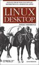 Linux Desktop Pocket Guide: Advice for Running Five Popular Distributions on a Desktop or Laptop