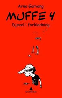 Muffe 4; djevel i forkledning - Arne Garvang | Ridgeroadrun.org