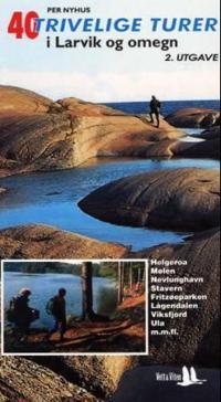 40 trivelige turer i Larvik og og omegn - Per Nyhus pdf epub
