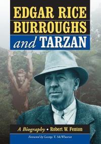 Edgar Rice Burroughs and Tarzan