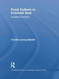 Food Culture in Colonial Asia