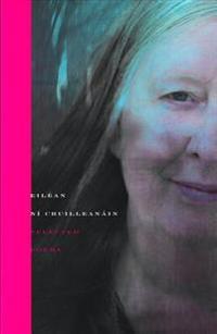 Selected Poems - Eilean Ni Chuilleanain