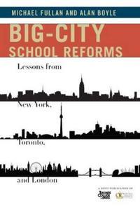 Big-City School Reforms