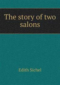 The Story of Two Salons