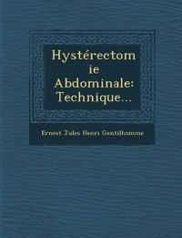 Hystérectomie Abdominale: Technique...