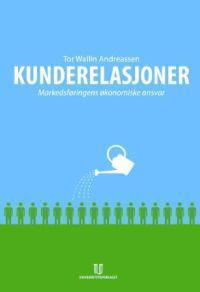 Kunderelasjoner - Tor Wallin Andreassen pdf epub