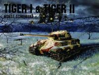 Panzers Tiger I and II