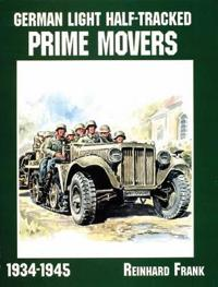 German Light Half-Tracked Prime Movers 1934-1945