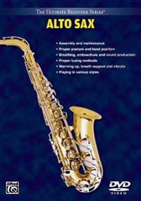 The Ultimate Beginner Series Alto Sax