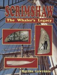 Scrimshaw: The Whalers Legacy