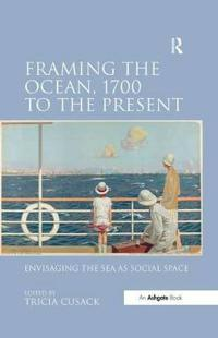 Framing the Ocean, 1700 to the Present