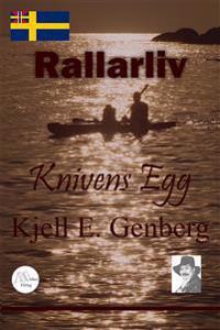 Rallarliv - Del 2 - Knivens egg