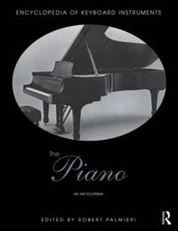 The Piano: An Encyclopedia