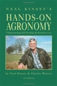 Neal Kinsey's Hands-On Agronomy