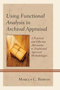 Using Functional Analysis in Archival Appraisal