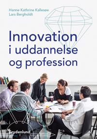Innovation i uddannelse og profession