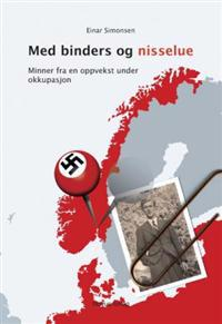 Med binders og nisselue - Einar Simonsen   Inprintwriters.org