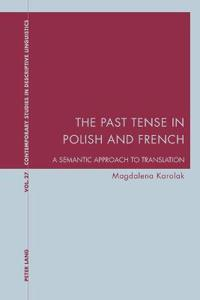 The Past Tense in Polish and French