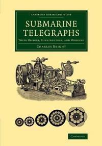 Submarine Telegraphs