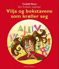 Vilja og bokstavene som krøller seg - Torhild Moen | Inprintwriters.org