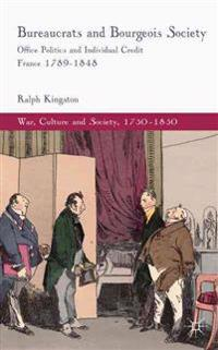 Bureaucrats and Bourgeois Society