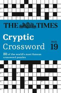 The Times Cryptic Crossword 19