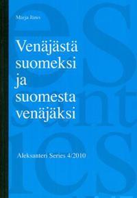 Venäjästä suomeksi ja suomesta venäjäksi