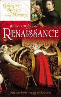 Women's Roles in the Renaissance