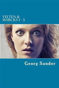 Velten & Marcks 1 - 3: Drei Krimis in Einem Band