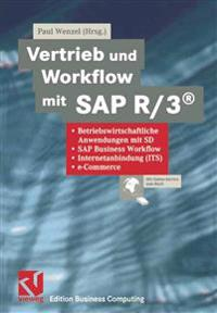 Vertrieb und Workflow mit SAP R/3(R)