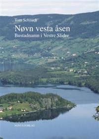 Nøvn vesta åsen - Tom Schmidt pdf epub