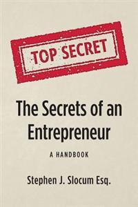 The Secrets of an Entrepreneur: A Handbook
