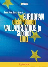 Euroopan elektroninen vallankumous ja Suomen uho