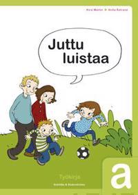 Juttu luistaa! a