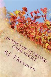 19 Tips for Starting Over Single
