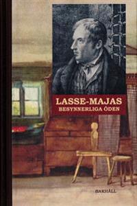 Lasse-Majas besynnerliga öden : berättade av honom själv