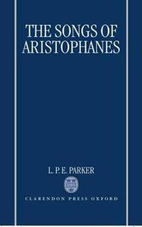 The Songs of Aristophanes